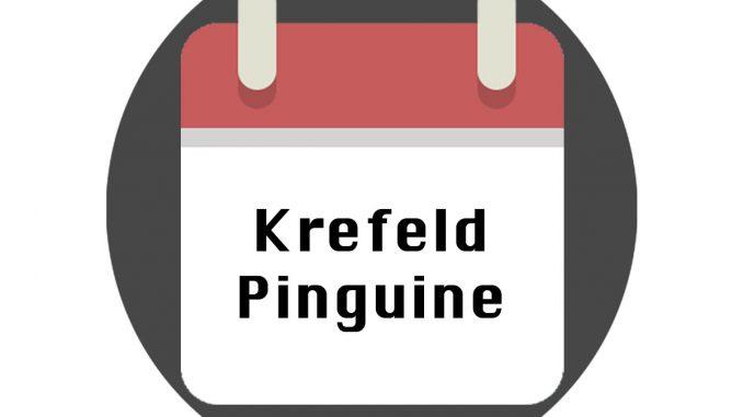 Krefeld Pinguine Spielplan